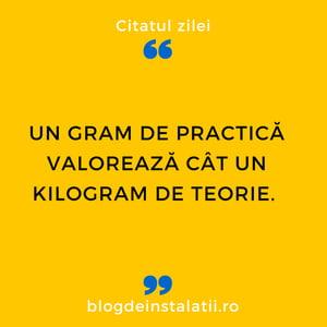 Un gram de practică valorează cât un kilogram de teorie.